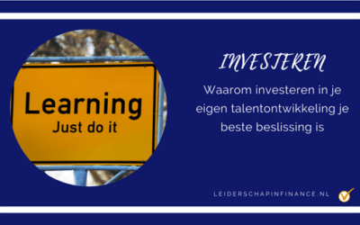 Waarom investeren in je eigen talentontwikkeling je beste beslissing is!