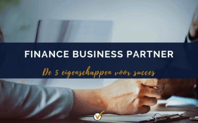 De vijf eigenschappen van een succesvolle finance business partner