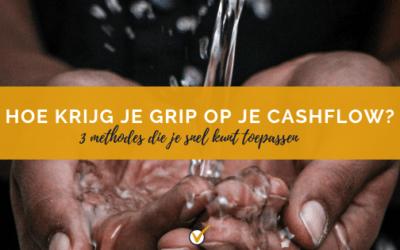 Hoe krijg je grip op je cashflow?
